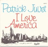 45 TOURS PATRICK JUVET BARCLAY 62517 I LOVE AMERICA - Dischi In Vinile