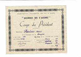 FEDERATION FRANCAISE DE TIR A L ARC  RONDE DE L AISNE  COUPE DU PRESIDENT - Vieux Papiers