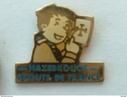 PIN'S SCOUTS DE FRANCE - HAZEBROUCK - SCOUT - Associazioni