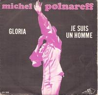 45 TOURS MICHEL POLNAREFF DISC AZ SG 208 GLORIA / JE SUIS UN HOMME - Dischi In Vinile
