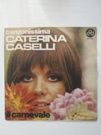 EP 45 Giri - CATERINA CASELLI - Il Carnevale - 45 G - Maxi-Single