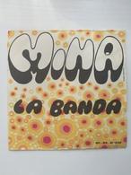 EP 45 Giri - MINA - La Banda - 45 G - Maxi-Single