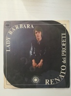 EP 45 Giri - RENATO DEI PROFETI - Lady Barbara - 45 T - Maxi-Single