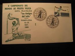 PELOTA VASCA Deportes Vascos Basque Sports World Championship PAMPLONA Navarra 1986 FDC Cancel Cover Game Games SPAIN - Giochi