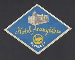 étiquette Valise  -  Hôtel Aranybika  à  Debrecen  Hongrie - Hotel Labels