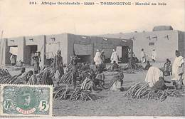 Afrique Occidentale SOUDAN (Mali) MALI -TOMBOUCTOU Marché Au Bois (Timbre  Stamp) *PRIX FIXE - Mali