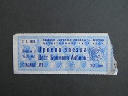 MATCH TICKETS - CRVENA ZVEZDA - VEST BROMVIC ALBION - 1979 - KUP UEFA - Match Tickets