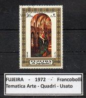 """FUJEIRA - 1972 - Francobollo Tematica """" Arte - Quadri """" Usato -  (FDC9399) - Fujeira"""