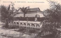 Afrique (A.E.F) -  GABON PORT GENTIL Bureau De L'Administration  *PRIX FIXE - Gabon