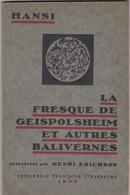Hansi Jean Jacques Waltz 1935 La Fresque De Geispolsheim Et Autres Balivernes - Alsace