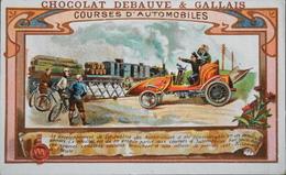 Chromo & Image - Chromo. - CHOCOLAT DEBAUVE & GALLAIS - Courses D'Automobiles - En TB état - Chocolat