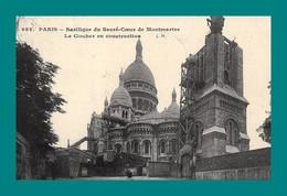 REPRODUCTION 75 Paris Basilique Du Sacré Coeur Le Clocher En Construction - Sacré Coeur