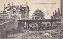 Anor, Le Pont Détruit Par Les Allemands (pk45742) - Frankrijk
