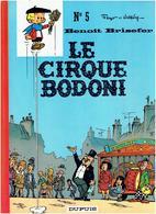 BENOIR BRISEFER 1971 LE CIRQUE BODONI PAR PEYO EDITION ORIGINALE - Benoît Brisefer
