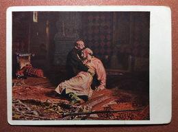 Vintage Russian USSR  Postcard GOZNAK 1928 Artist REPIN. Russian Tsar Ivan Terrible Murder Of Ivan Son 16 November 1581 - Schilderijen