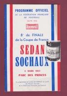 270418 SPORT FOOTBALL Programme Officiel FFF 1957 Parc Des Princes 8e Finale Coupe De France SEDAN SOCHAUX - Books