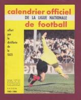 270418 SPORT FOOTBALL Calendrier Officiel Ligue Nationale Distillerie La SUZE Saison 1963 1964 - Soccer