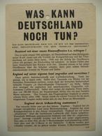 WWII WW2 Tract Flugblatt Propaganda Leaflet In German, PWE G Series/1943 Сode G.40 WAS KANN DEUTSCHLAND NOCH TUN? Type I - Non Classificati
