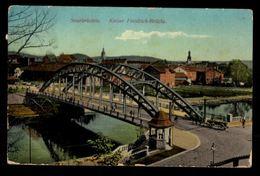 SAARBRÜCKEN - Kaiser Friedrich - Brücke - Saarbruecken