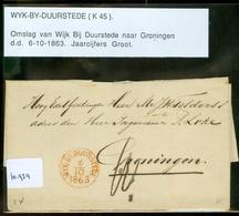 VOORLOPER * POSTHISTORIE BRIEFOMSLAG Uit 1863 Gelopen Van WYK-BY-DUURSTEDE Naar GRONINGEN   (10.954) - 1852-1890 (Guillaume III)