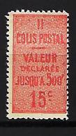 """FR Colis Postaux YT 30 """" Valeur Déclarée 15c.vermillon """" 1918-23 Neuf** - Colis Postaux"""