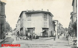 CPA 38 : N° 2551 - PÉAGE DE ROUSSILLON - RUE DE CONDRIEU ET GRANDE RUE - édition ? - Other Municipalities