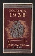 """07661 """"COLONIA 1938 -  MILANO""""  ETICHETTA  ORIGINALE - Etichette"""