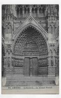 AMIENS EN 1918  - N° 26 - LA CATHEDRALE - LE GRAND PORTAIL - CPA VOYAGEE - Amiens