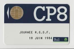 Carte Bull CP8 Avec Un Fac-similé De Puce Imprimée - Journée R.G.D.F 19 Juin 1984 - RARE - France