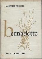 1957- Histoire De Bernadette Soubirou  De Lourdes Edit Bloud Et Ga - Religión