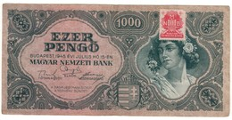Hungary 1000 Pengo 1945 With Stamp - Hungary