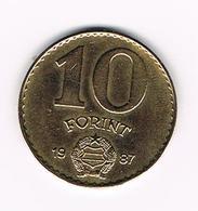 /  HONGARIJE  10 FORINT  1987 - Hongrie