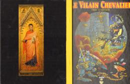 CARTIER : Livre Illustré VILAIN CHEVALIER 2004 - Livres, BD, Revues