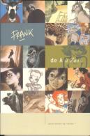Livre Illustré FRANK De A à ZOO - Livres, BD, Revues