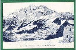 73 - Le MONT-POURRI - Vu De La Route Du Petit St-Bernard - France