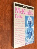 PRESSES POCKET Fantasy N° 5489  BELLE   Robin McKINLEY    1992 - Presses Pocket