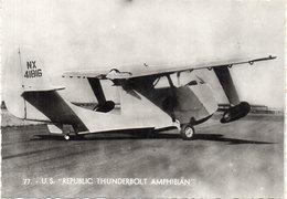 """U.S.  """"Républic Thunderbolt Amphibian"""" (105645) - 1939-1945: 2ème Guerre"""
