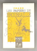 FRANK : Carnet De Croquis LES PAPIERS DE BROUSSAILLE - Autres Objets BD