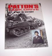 WWII Green - Patton's Tank Drive D-day To Victory - 1^ Ed. 1995 - Libri, Riviste, Fumetti