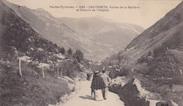 65 / CAUTERETS / VALLEE DE LA RAILLERE ET CHEMIN DE L HOPITAL - Cauterets