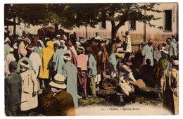 CPA Tunis Tunisie Marché Arabe éditeur Tunisien Palace N°111 écrite 1915 - Tunisie