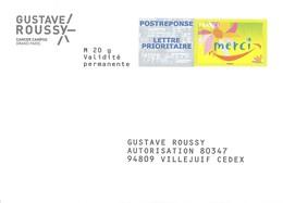 PAP POSTREPONSE LETTRE PRIORITAIRE Merci - Gustave Roussy - 13P371 Au Verso, 47 48 /53/3/13/*3* à L'intérieur - Entiers Postaux