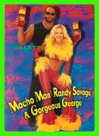 SPORTS, LUTTE - MACHO MAN RANDY SAVAGE & GORGEOUS GEORGE - SLIM JIM - - Lutte
