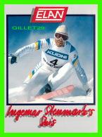 SPORTS D'HIVER, SKI - INGEMAR STENMARK , SWEDEN - TRAVEL IN 1988 - ELAN - - Sports D'hiver