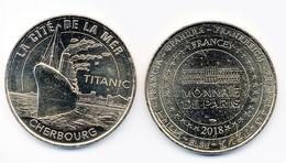 Pièce Monnaie De Paris 2018 - La Cité De La Mer Cherbourg - Le Titanic - 2016