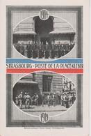 67 - STRASBOURG - 2 VUES - POSTE DE LA PLACE KLEBER - MILITAIRES ALLEMANDS ET FRANCAIS - Strasbourg