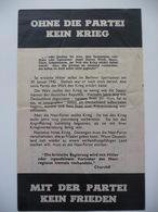 WWII WW2 Tract Flugblatt Propaganda Leaflet In German, PWE G Series/1944, G.17, OHNE DIE PARTEI KEIN KRIEG - Non Classificati