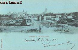 CAMBRAI VUE PANORAMIQUE 59 NORD 1900 - Cambrai