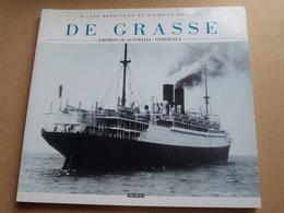 """"""" DE GRASSE """" Empress Of Australia / Venezuela / Gilles Barnichon Et Pierrick Roullet ( M.D.V. - 1998 ) - ( 143 Pag. ) ! - Boats"""