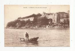 Cp, 33 , BLAYE, La Citadelle , Vue Prise De La GIRONDE , Voyagée 1931 - Blaye